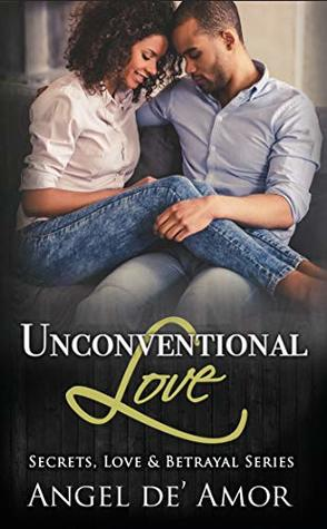 Unconventional Love (Secrets, Love & Betrayal)