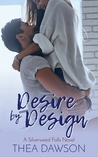 Desire by Design (Silverweed Falls Book 1)