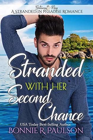 Stranded with Her Second Chance