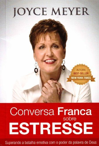 Livro - Conversa franca sobre Stresse - Joyce Meyer