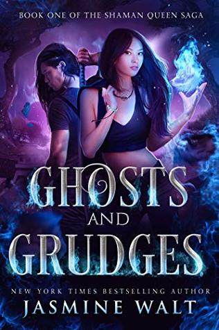 Ghosts and Grudges (The Shaman Queen Saga, #1)