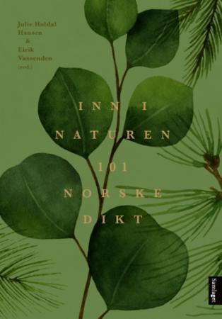 Inn i naturen - 101 norske dikt