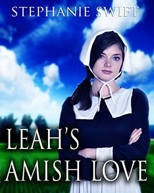 Leah's Amish Love: An Anthology of Amish romance