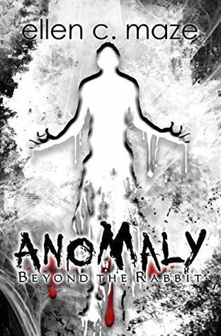 Anomaly: Beyond the Rabbit (The Rabbit Saga Book 4)