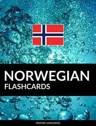 Norwegian Flashcards: 800 Important Norwegian-English and English-Norwegian Flash Cards