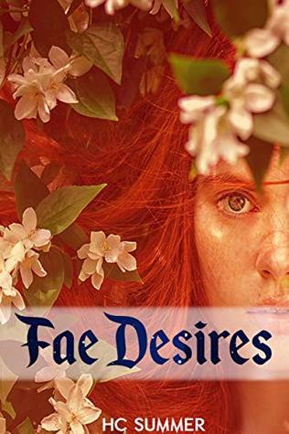 Fae Desires: Adult Fairy tale, Erotica-Romance Novelette (Fae Lords)