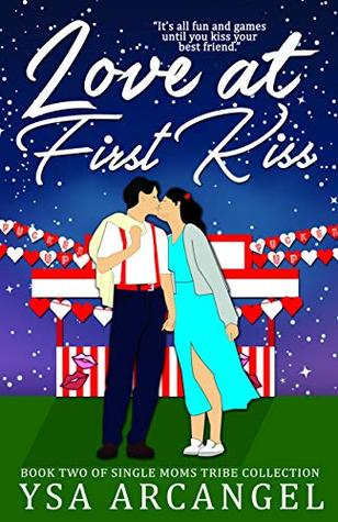 Love at First Kiss (Single Moms Tribe Collection Book 2)