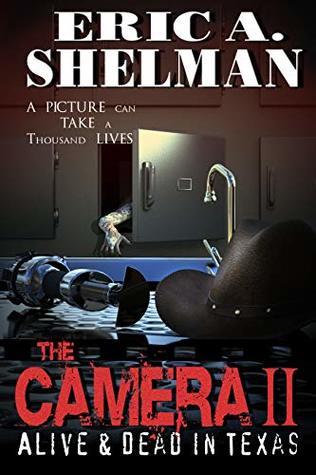 The Camera II: Alive & Dead in Texas