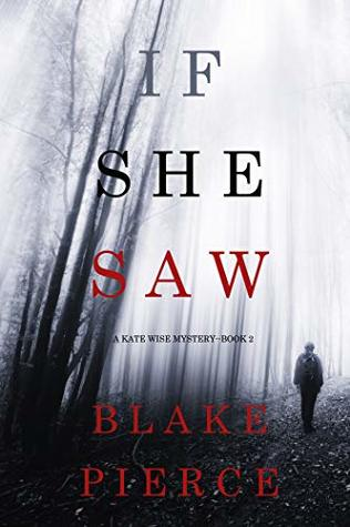 If She Saw (Kate Wise Mystery #2)