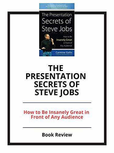 The Presentation Secrets of Steve Jobs: Book Review