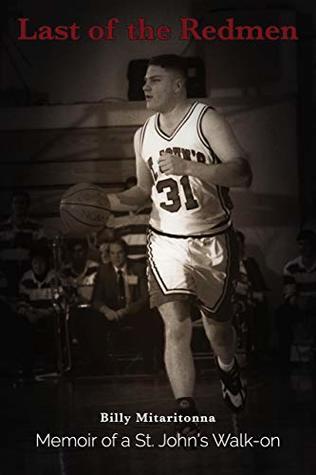 Last of the Redmen: Memoir of a St. John's Basketball Walk-On.