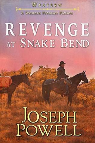 Western: Revenge at Snake Bend
