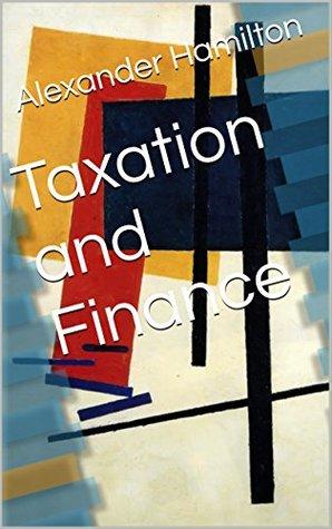 Taxation and Finance
