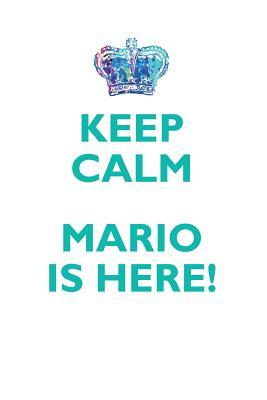 KEEP CALM, MARIO IS HERE AFFIRMATIONS WORKBOOK Positive Affirmations Workbook Includes: Mentoring Questions, Guidance, Supporting You