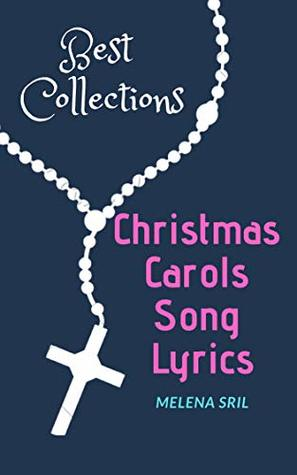 Christmas Carols Song Lyrics - Best Collections