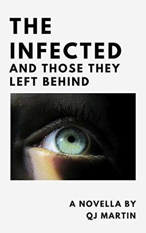 The Infected And Those They Left Behind: 1. Devotion