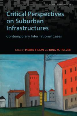 Critical Perspectives on Suburban Infrastructures: Contemporary International Cases