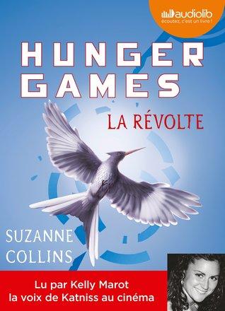 La révolte (Hunger Games #1)