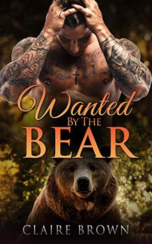 Wanted By The Bear (BBW Pregnancy Paranormal Book 1)