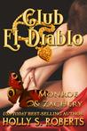 Monroe & Zachery (Club El Diablo #8; Angel's Doms #2)