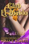Club El Diablo: Luke