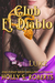Club El Diablo by Holly S. Roberts