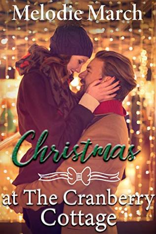 Christmas at The Cranberry Cottage: A Sweet Holiday Romance (Wintervale Promises Book 2)