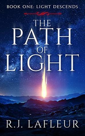 The Path Of Light: (Book One: Light Descends) A Paranormal Angel Tale