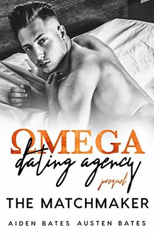 The Matchmaker: Omega Dating Agency Prequel