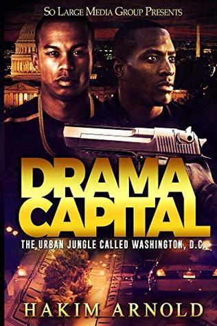 Drama Capital: The Urban Jungle Called Washington D.C.
