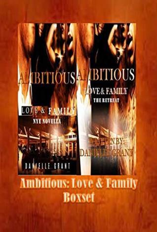 Ambitious: Love & Family NYE & The Retreat Boxset