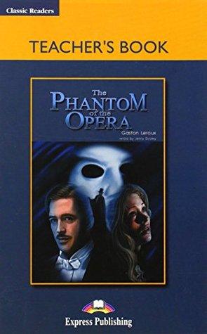 The Phantom of the Opera Teacher's Book