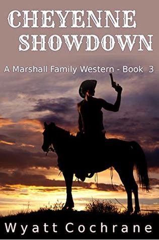 Cheyenne Showdown: A Marshall Family Western - Book 3