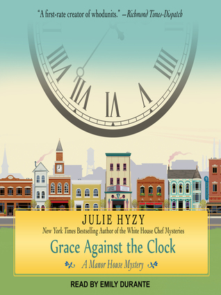 Grace Against the Clock (Manor House Mystery, #5) (Audiobook)