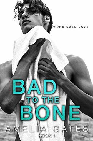 Bad to the Bone book 1: Student teacher romance (Forbidden love)