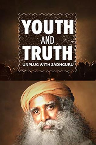 Youth and Truth with Sadhguru