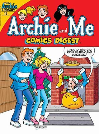 Archie & Me Digest #13 (Archie and Me Comics Digest)