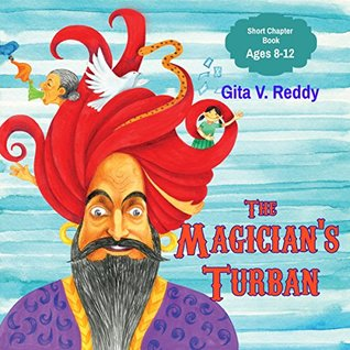 The Magician's Turban (Story Books for Children - Ages 8-12 - Short Chapter Book - Intermediate Readers)