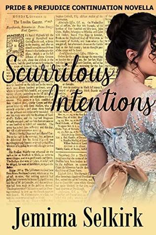 Scurrilous Intentions: A Pride & Prejudice Continuation Novella