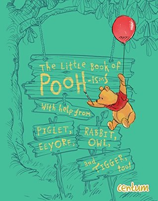 The Little Book of Pooh-isms (Christopher Robin)