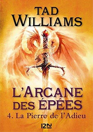 L'Arcane des épées - tome 4 (FANTASY t. 2)