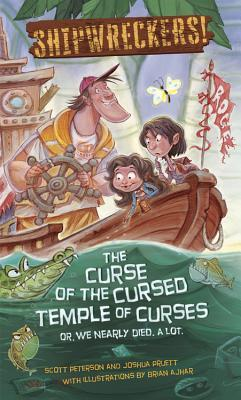 Shipwreckers: The Curse of the Cursed Temple of Curses - or - We Nearly Died. A Lot.