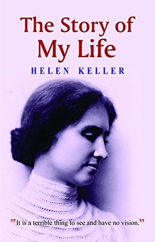 The Story of My Life [Hardcover] [Jan 01, 2013] Helen Keller