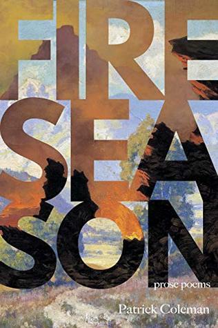 Fire Season: Poems