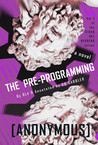 The Pre-programming (Circo del Herrero series, #2)