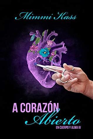 A corazón abierto (En cuerpo y alma #4)