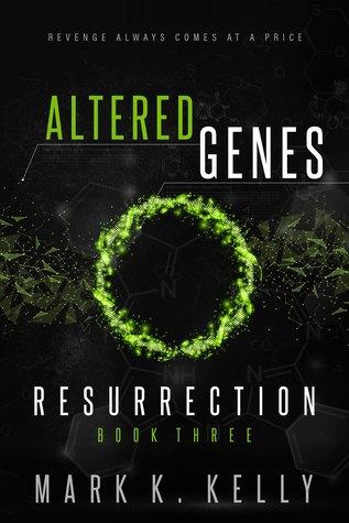 Altered Genes: Resurrection