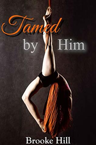 Tamed by Him: The Dark Circus
