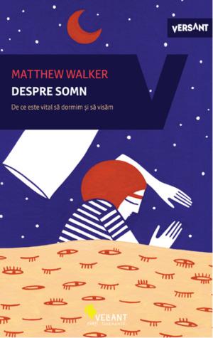 Despre somn: De ce este vital să dormim și să visăm?