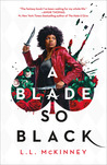 A Blade So Black (2 Book Series)